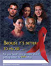 Because it's better to know... Ask your provider about getting tested for HIV today