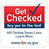 Get Checked Campaign: Say yes to the test! VA HIV Testing Day
