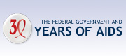 The Federal Government and 30 Years of AIDS